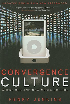 Convergence Culture By Jenkins, Henry
