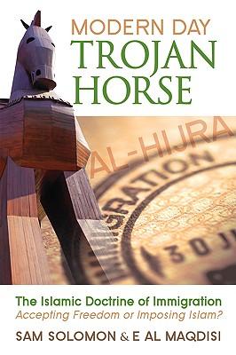 Modern Day Trojan Horse By Solomon, Sam/ Maqdisi, E. Al