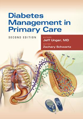 Diabetes Management in Primary Care By Unger, Jeff